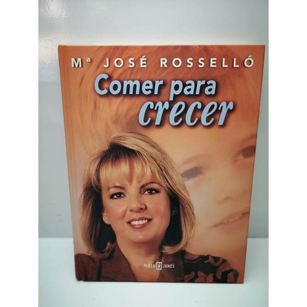 Libro Comer para Crecer Mª Jose Rossello