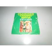 Vinilo Single Francisco Charro Avitia